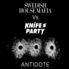 "SWEDISH HOUSE MAFIA Vs KNIFE PARTY ""Antidote"""